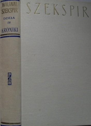 Okładka książki Dzieła dramatyczne IV: Kroniki II William Shakespeare