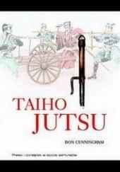 Okładka książki Taiho jutsu: Prawo i porządek w epoce samurajów Don Cunningham