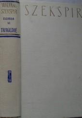 Okładka książki Dzieła dramatyczne VI: Tragedie II