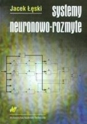 Okładka książki Systemy neuronowo-rozmyte Jacek Łęski