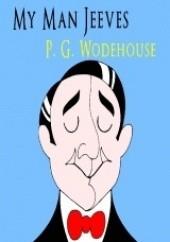 Okładka książki My Man Jeeves Pelham Grenville Wodehouse