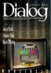 Okładka książki Dialog, nr 10 (659) / październik 2011. Wodzireje Doris Lessing,Jerzy Stuhr,Tomasz Man,Redakcja miesięcznika Dialog