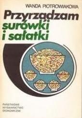 Okładka książki Przyrządzam surówki i sałatki Wanda Piotrowiakowa