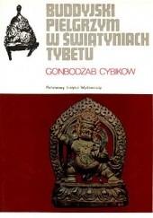 Okładka książki Buddyjski pielgrzym w świątyniach Tybetu Gonbodżab Cybikow