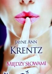 Okładka książki Między słowami Jayne Ann Krentz