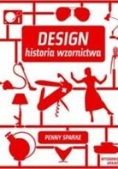 Okładka książki Design. Historia wzornictwa Penny Sparke
