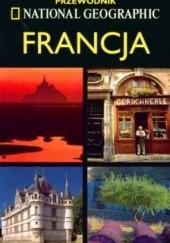 Okładka książki Francja. Przewodnik National Geographic