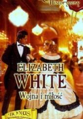 Okładka książki Wojna i miłość Elizabeth White