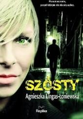 Okładka książki Szósty Agnieszka Lingas-Łoniewska