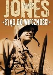 Okładka książki Stąd do wieczności James Jones