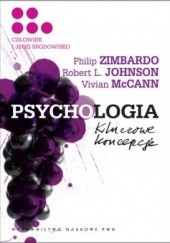 Okładka książki Psychologia. Kluczowe koncepcje. T.5. Człowiek i jego środowisko Philip G. Zimbardo,Robert L. Johnson,Vivian McCann