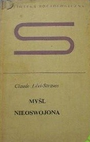Okładka książki Myśl nieoswojona Claude Lévi-Strauss