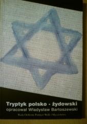 Okładka książki Tryptyk polsko-żydowski Władysław Bartoszewski