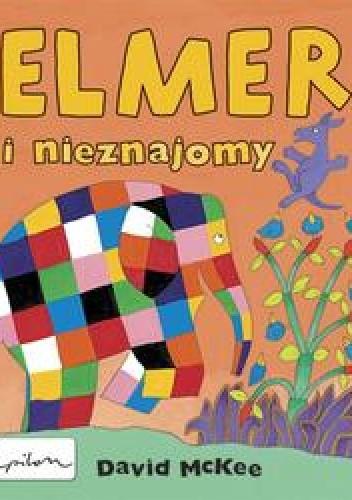 Okładka książki Elmer i nieznajomy