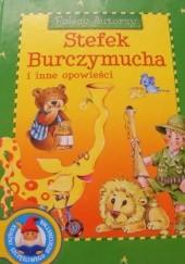 Okładka książki Stefek Burczymucha i inne opowieści Maria Konopnicka,praca zbiorowa