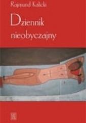 Okładka książki Dziennik nieobyczajny Rajmund Kalicki