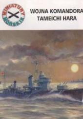 Okładka książki Wojna komandora Tameichi Hara Andrzej Perepeczko