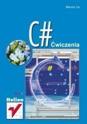 Okładka książki C#. Ćwiczenia Marcin Lis