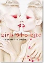 Okładka książki Girls who bite. Lesbian Vampire Erotica Delilah Devlin