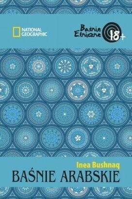 Okładka książki Baśnie arabskie Inea Bushnaq