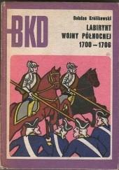 Okładka książki Labirynt wojny północnej 1700-1706