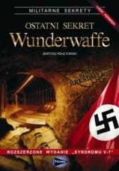 Okładka książki Ostatni sekret Wunderwaffe - cz.1