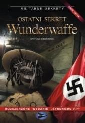 Okładka książki Ostatni sekret Wunderwaffe - cz.2