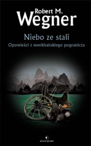 Okładka książki Niebo ze stali Robert M. Wegner