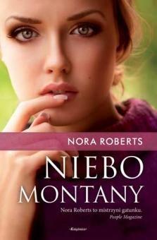 Okładka książki Niebo Montany Nora Roberts