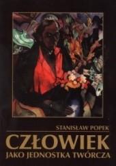 Okładka książki Człowiek jako jednostka twórcza Stanisław Leon Popek