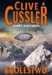 Okładka książki Królestwo Clive Cussler,Grant Blackwood