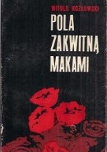 Okładka książki Pola zakwitną makami