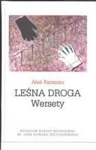 Okładka książki Leśna droga. Wersety Aleś Razanau
