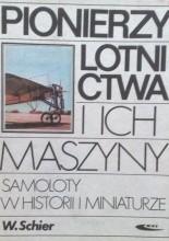 Okładka książki Pionierzy lotnictwa i ich maszyny