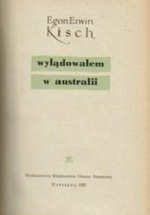 Okładka książki Wylądowałem w Australii Egon Erwin Kisch