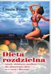 Okładka książki Dieta rozdzielna Ursula Summ