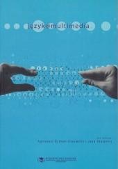 Okładka książki Język @ multimedia dr Jan Stasieńko,dr Agnieszka Dytman-Stasieńko