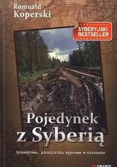 Okładka książki Pojedynek z Syberią Romuald Koperski