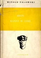 Okładka książki Broń; Ranny w lesie Witold Zalewski