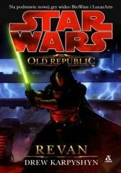 Okładka książki The Old Republic: Revan Drew Karpyshyn