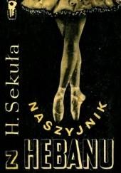 Okładka książki Naszyjnik z hebanu Helena Sekuła