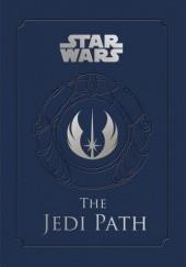 Okładka książki The Jedi Path: A Manual for Students of the Force Daniel Wallace