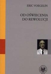 Okładka książki Od Oświecenia do rewolucji Eric Voegelin