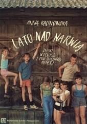 Okładka książki Lato nad Narwią Anna Kalinowska