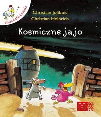 Okładka książki Kosmiczne jajo Christian Heinrich,Christian Jolibois