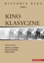 Okładka książki Historia kina. Tom 2. Kino klasyczne