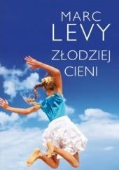 Okładka książki Złodziej cieni Marc Levy