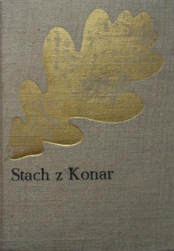 Okładka książki Stach z Konar. Powieść historyczna z czasów Kazimierza Sprawiedliwego Józef Ignacy Kraszewski