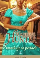 Okładka książki Prowokuje w perłach Madeline Hunter