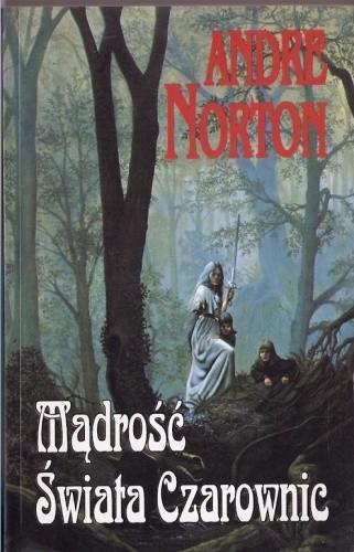 Okładka książki Mądrość Świata Czarownic Andre Norton